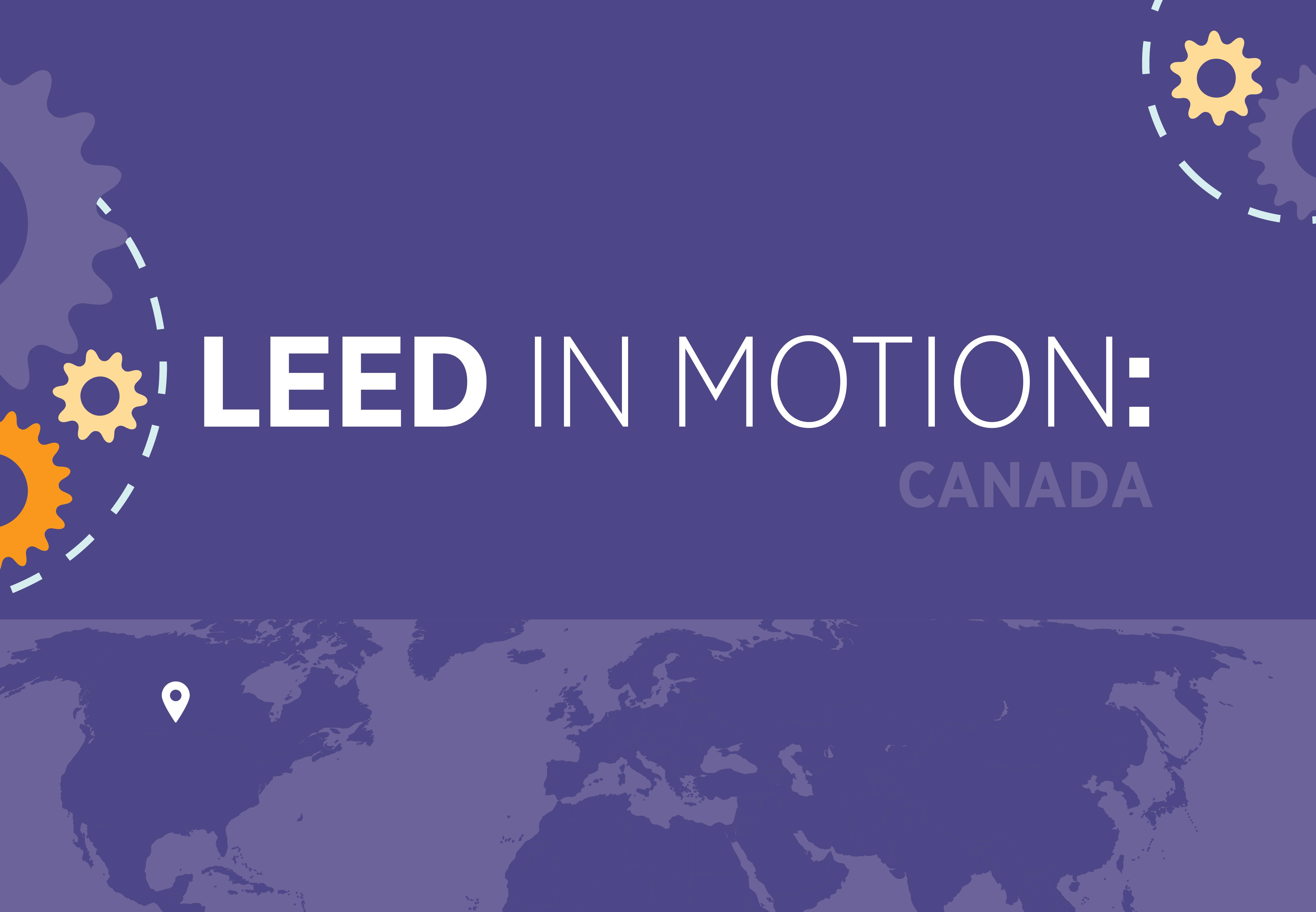Leed In Motion Canada By Usgbc Readymag