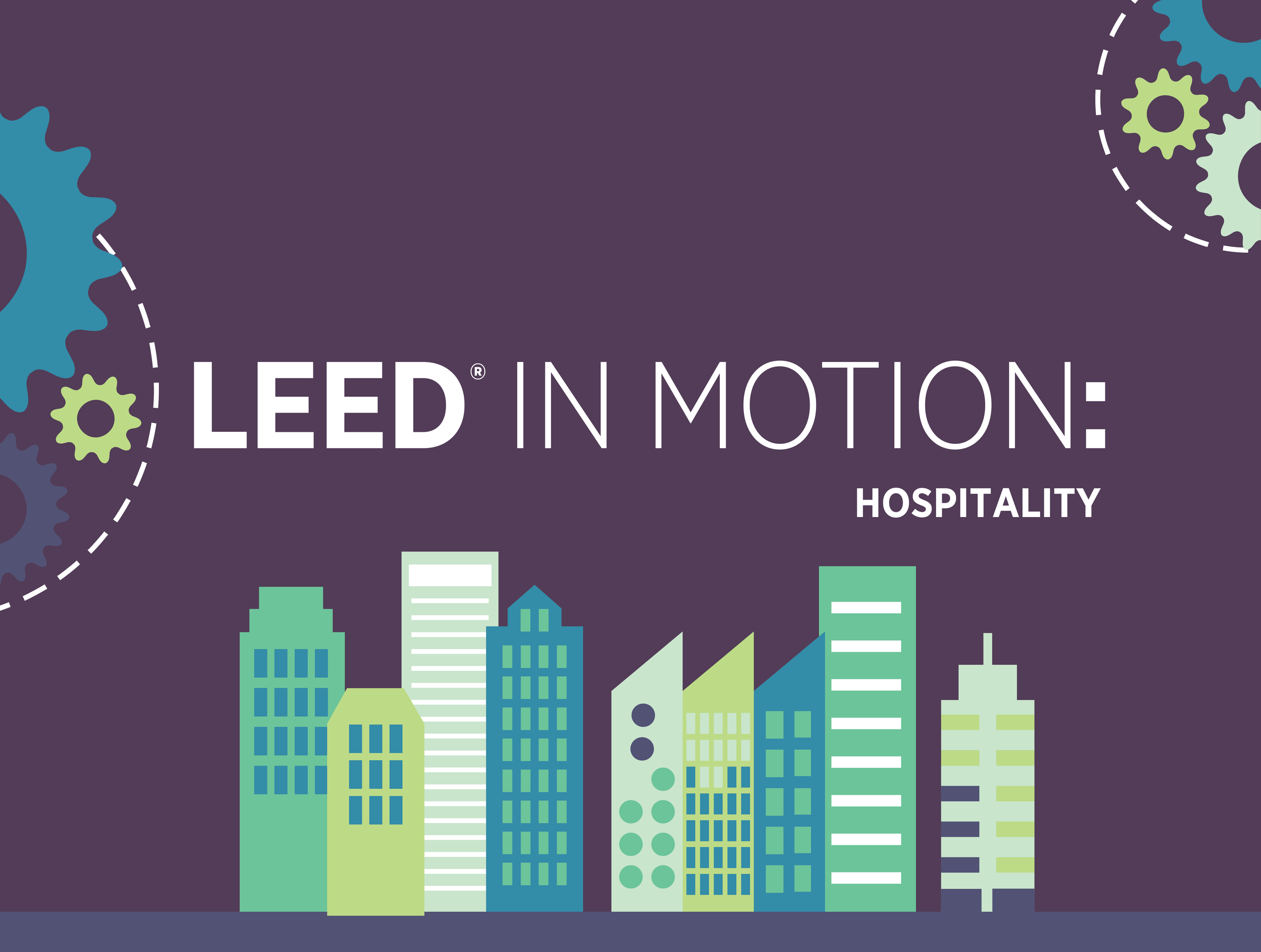 Leed In Motion Hospitality By Usgbc Readymag