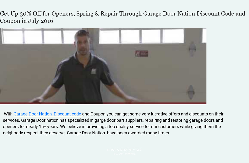 U0027Get Up 30% Off For Openers, Spring U0026 Repair Through Garage Door Nation  Discount Code And Coupon In July 2016u0027 By Garage Door Nation | Readymag