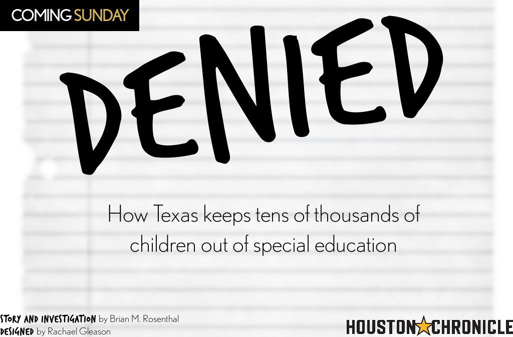 Denied How Texas Keeps Tens Of >> Houston Chronicle Investigation Denied