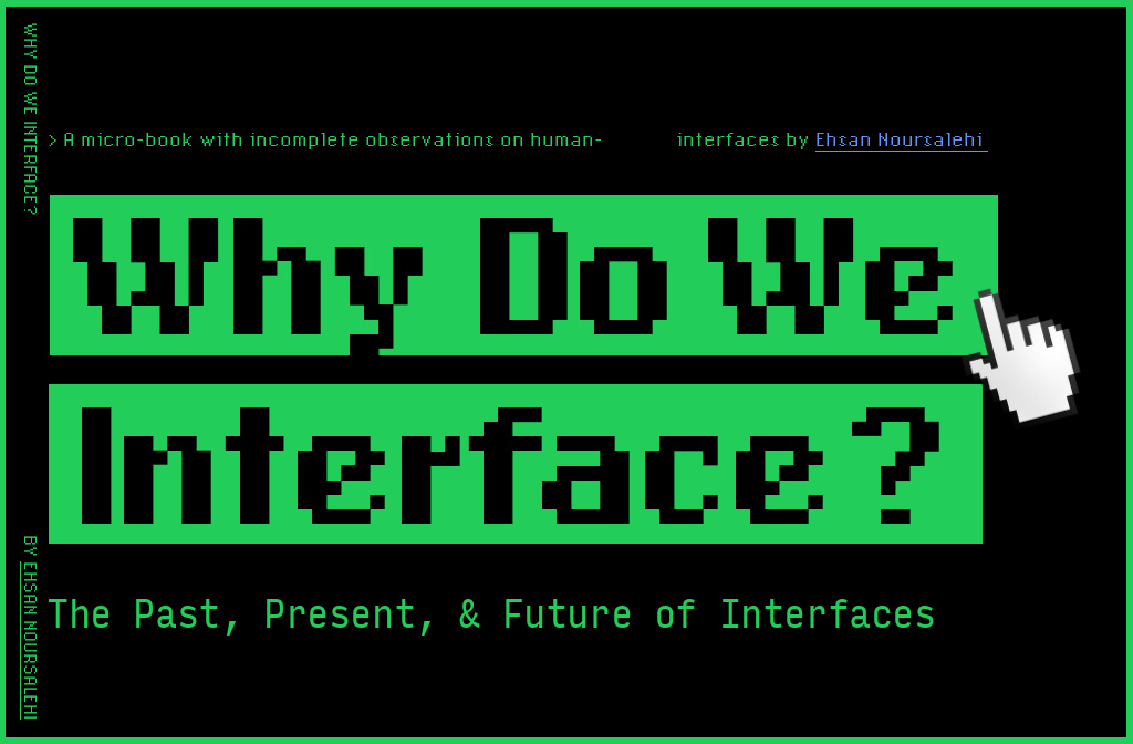 Learn about the Past, Present and Future of Interfaces