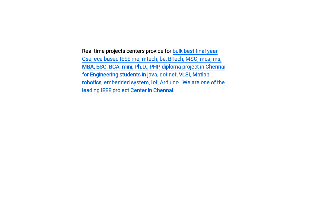 Ieee project centers in chennai