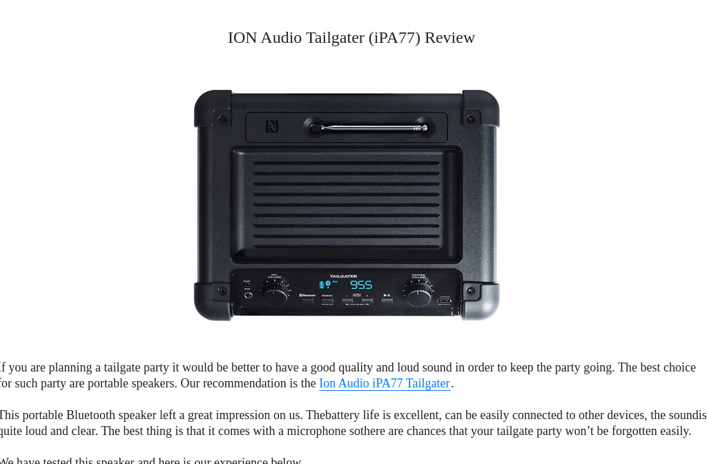 'ION Audio Tailgater (iPA77) Review' by AudioReputation